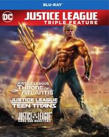 Justice League - Justice League Vs. Teen Titans / Gods and Monsters / Throne of Atlantis