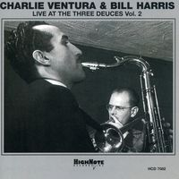 Charlie Ventura - Live At The Three Deuces, Vol.2