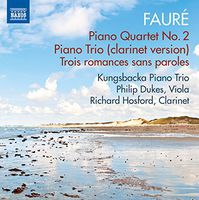Faure - Chamber Music