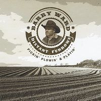 Barry Ward - Distant Furrows