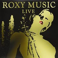 Roxy Music - Live (Ltd)