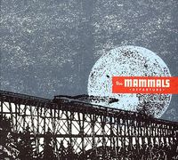 The Mammals - Departures