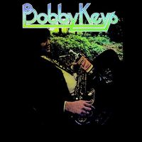 Bobby Keys - Bobby Keys (2016 Reissue) [Reissue]