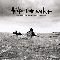 Jack Johnson - Thicker Than Water [Vinyl]