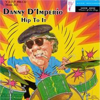 Danny D'Imperio - Hip to It