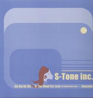 S-Tone Inc - Um Dia De Sol In The Mood For