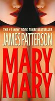 James Patterson - Mary, Mary (Alex Cross)