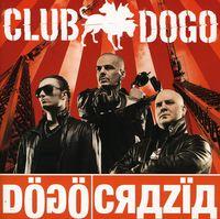 Club Dogo - Dogocrazia