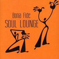 Bona Fide - Soul Lounge