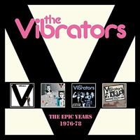 Vibrators - Epic Years 1976-1978
