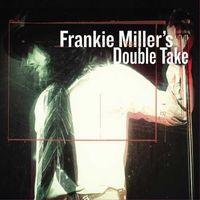 Frankie Miller - Frankie Miller's Double Take [2 LP]