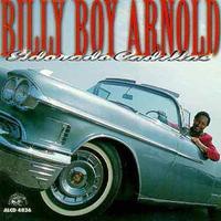 Billy Boy Arnold - Eldorado Cadillac