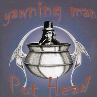 Yawning Man - Pothead