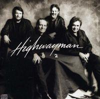 The Highwaymen - Highwaymen 2