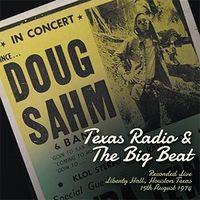 Doug Sahm - Texas Radio & The Big Beat