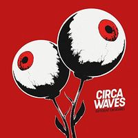 Circa Waves - Different Creatures (Uk)