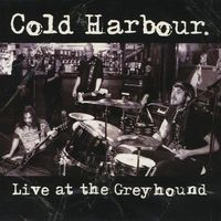 Cold Harbour - Live At The Greyhound