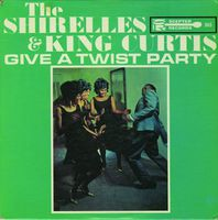 Shirelles - Give A Twist Party