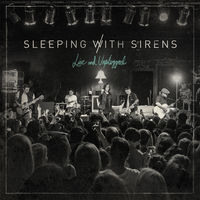 Sleeping With Sirens - Live & Unplugged