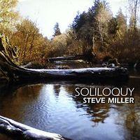 Steve Miller - Soliloquy