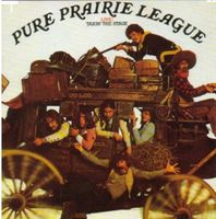 Pure Prairie League - Live: Takin The Stage
