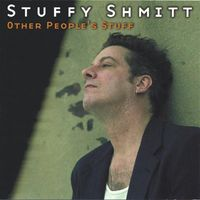 Stuffy Shmitt - Other People's Stuff