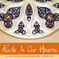 St. Luke's Church Contemporary Choir - Abide In Our Hearts