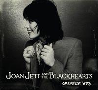 Joan Jett & The Blackhearts - Greatest Hits [Remastered]