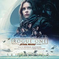 Michael Giacchino - Rogue One: A Star Wars Story [Soundtrack]