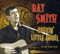 Ray Smith - Rockin' Little Angel [Import]