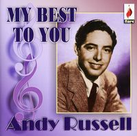 Andy Russell - My Best To You