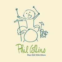 Phil Collins - Plays Well With Others [4CD]