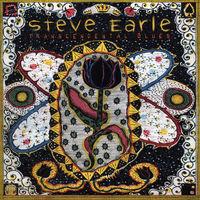 Steve Earle - Transcendental Blues