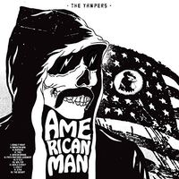The Yawpers - American Man
