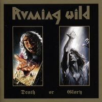 Running Wild - Death Or Glory (Uk)