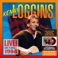 Kenny Loggins - Live! Rock 'n Rockets 1998 [Limited Edition]