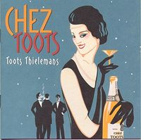 Toots Thielemans - Chez Toots [Limited Edition] (Jpn)