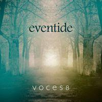 Voces8 - Eventide