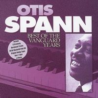 Otis Spann - Best Of The Vanguard Years [Import]