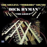 "Dick Hyman - The Soulful ""Mirrors"" Sound!"