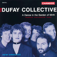 Dufay Collective - Dance In The Garden Of Mirth