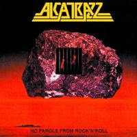 Alcatrazz - No Parole From Rock N Roll: Expanded Edition (Exp)