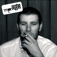 Arctic Monkeys - Whatever People Say I Am Thats What I Am Not