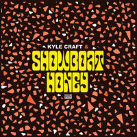 Kyle Craft - Showboat Honey [LP]