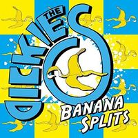 Dickies - Banana Splits