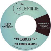 The Rugged Nuggets - Yo Todo Tu Yo / Tsunami