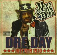 Mac Dre - Dre Day July 5th, 1970
