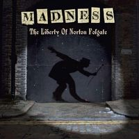 Madness - Liberty Of Norton Folgate (Uk)