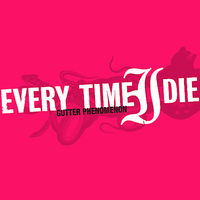 Every Time I Die - Gutter Phenomenon [Includes NTSC/0 DVD]