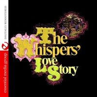 Whispers - The Whispers Love Story